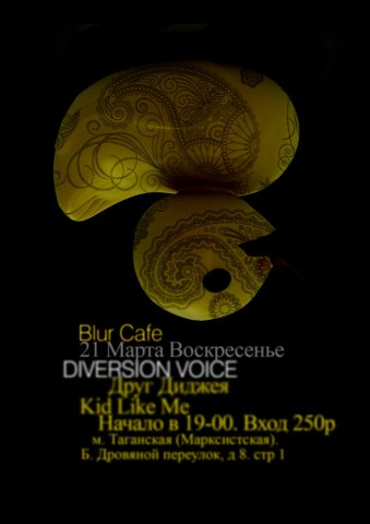 Diversion Voice in Blur Cafe